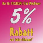 Firlefanz Club Vorteil - 5% Rabatt auf jeden Einkauf