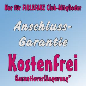 Firlefanz Club Vorteil - kostenfreie Anschlussgarantie